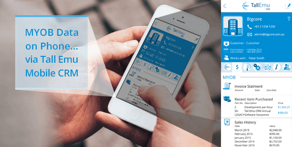 MYOB Data On your Phone with Tall Emu CRM